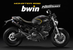 DUCATI MONSTER BWIN MOTOGP POKER SERIES